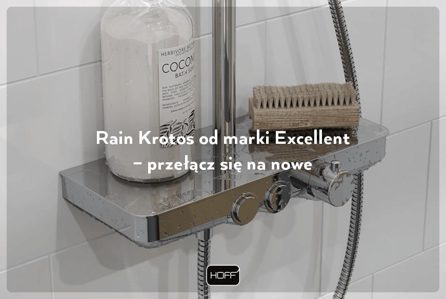 Rain Krotos od marki Excellent - przełącz się na nowe